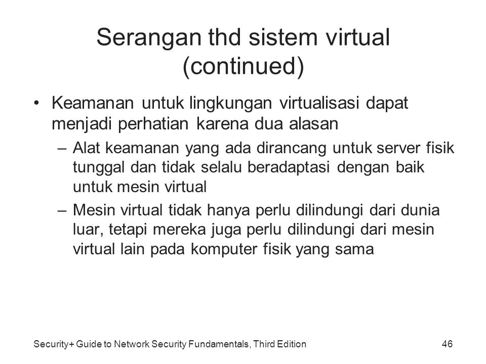 Serangan thd sistem virtual (continued)
