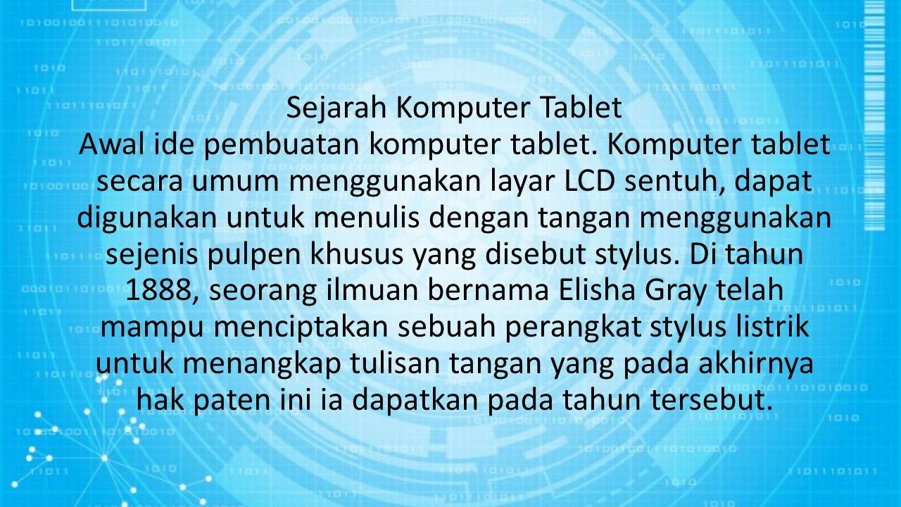 Sejarah Komputer Tablet Awal ide pembuatan komputer tablet