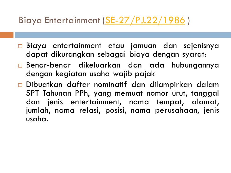 Biaya Entertainment (SE-27/PJ.22/1986 )