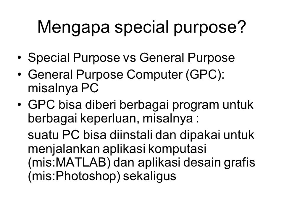 Mengapa special purpose