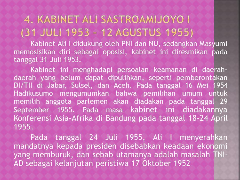 4. Kabinet Ali Sastroamijoyo I (31 Juli 1953 – 12 Agustus 1955)