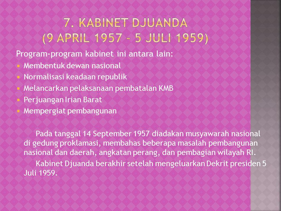 7. Kabinet Djuanda (9 April 1957 – 5 Juli 1959)