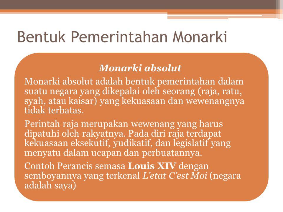 Bentuk Pemerintahan Monarki