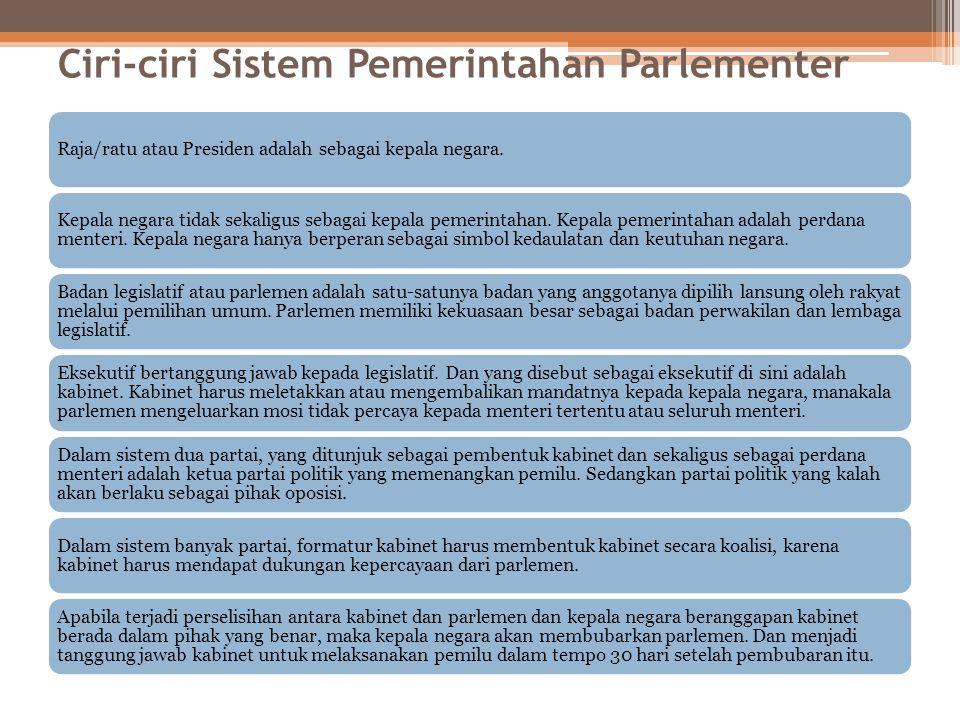 Ciri-ciri Sistem Pemerintahan Parlementer