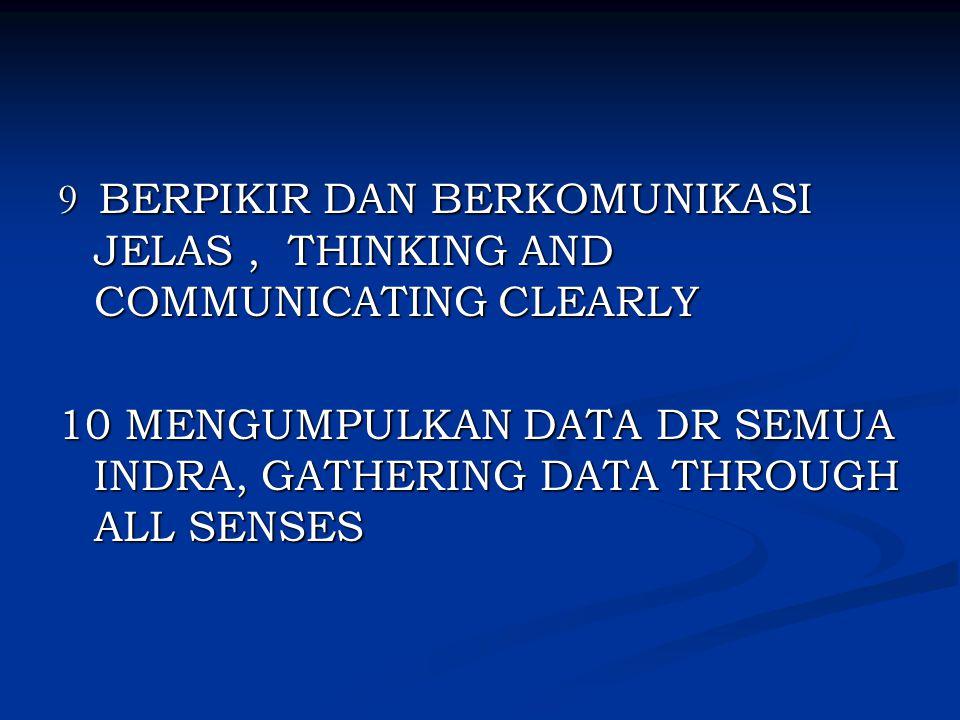 9 BERPIKIR DAN BERKOMUNIKASI JELAS , THINKING AND COMMUNICATING CLEARLY
