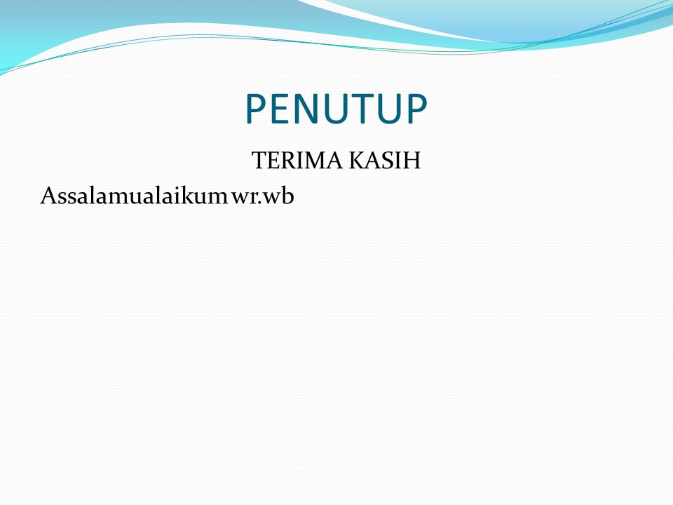 TERIMA KASIH Assalamualaikum wr.wb