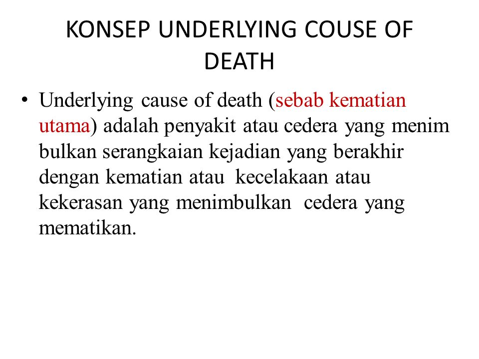 KONSEP UNDERLYING COUSE OF DEATH