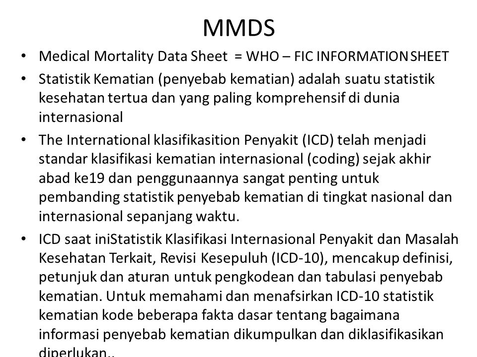 MMDS Medical Mortality Data Sheet = WHO – FIC INFORMATION SHEET