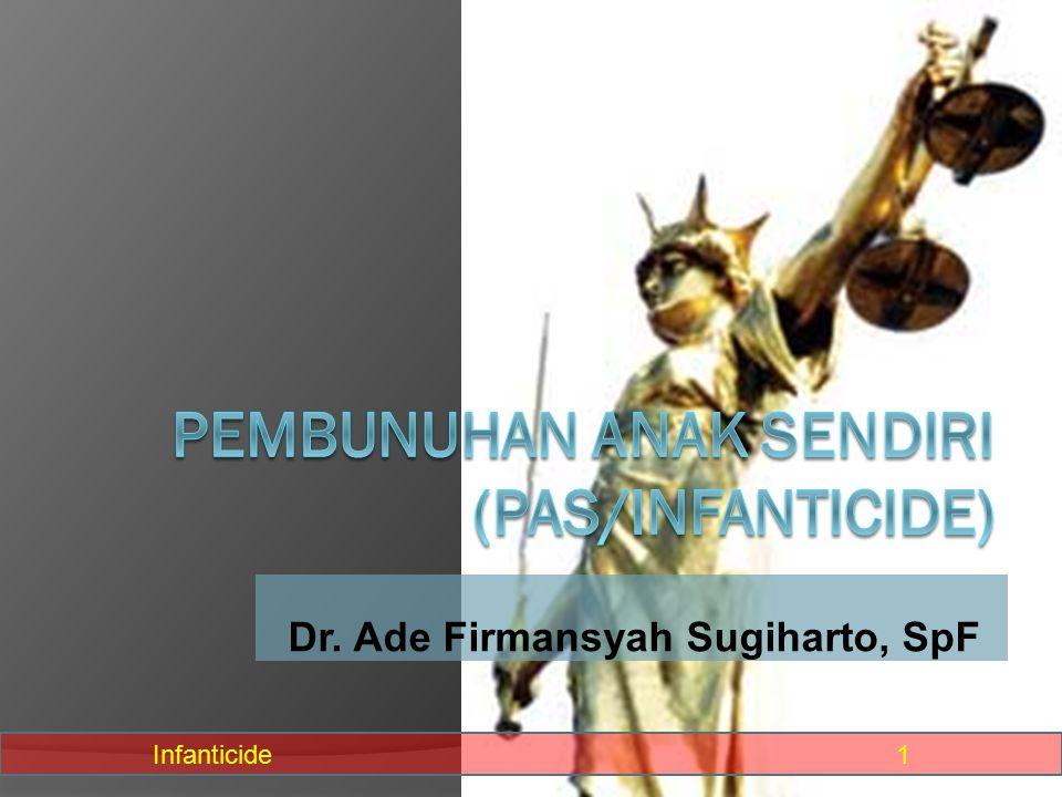 PEMBUNUHAN ANAK SENDIRI (PAS/INFANTICIDE)