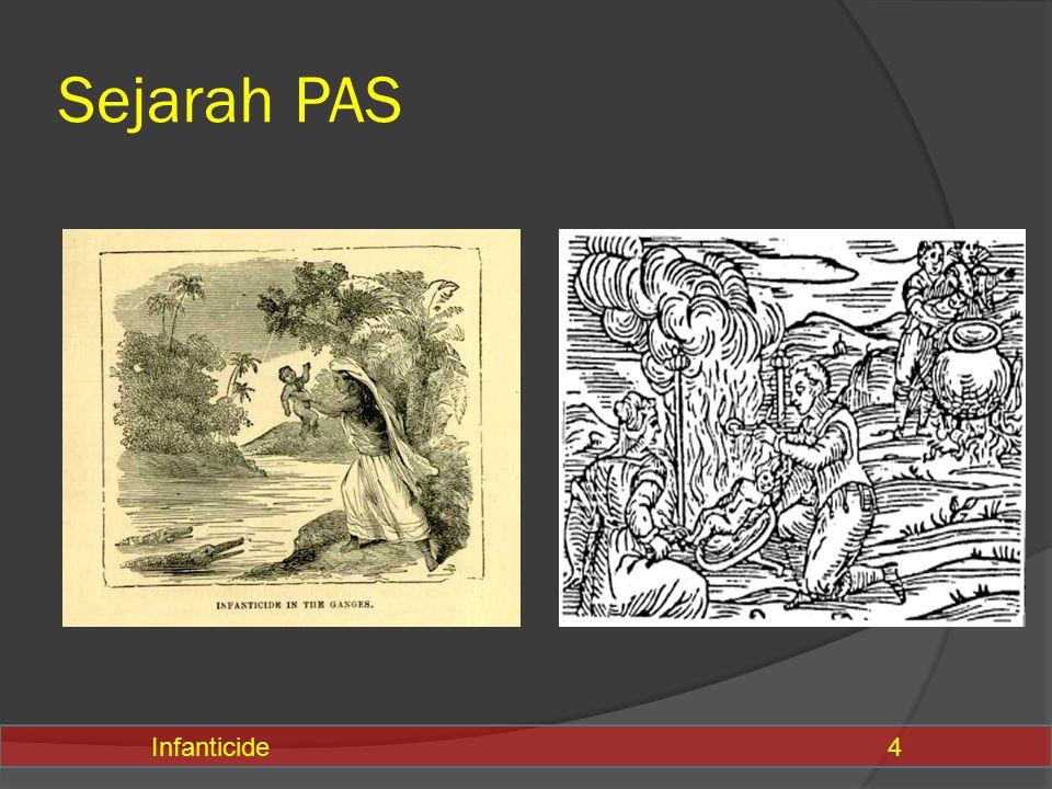 Sejarah PAS Infanticide 4