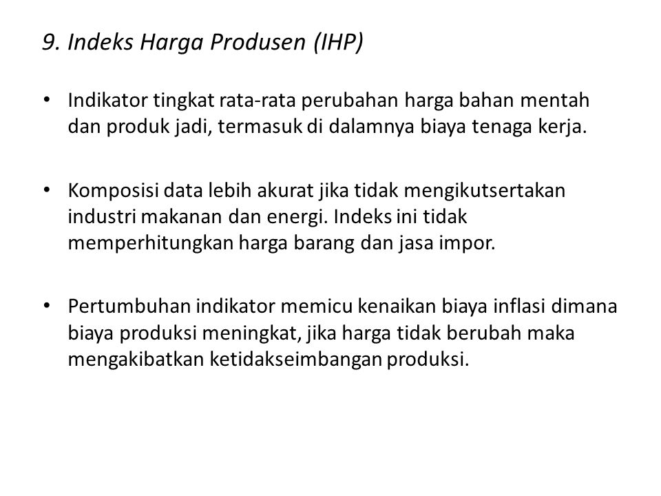 9. Indeks Harga Produsen (IHP)