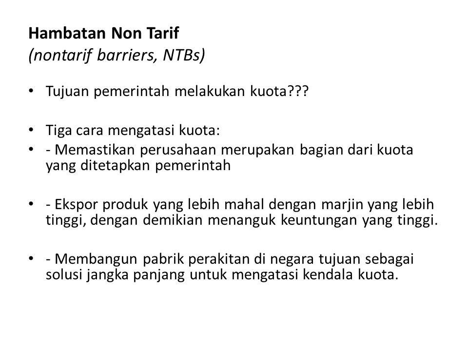 Hambatan Non Tarif (nontarif barriers, NTBs)
