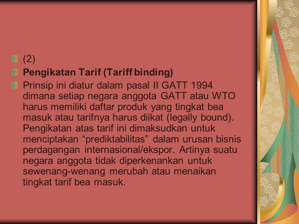 (2) Pengikatan Tarif (Tariff binding)