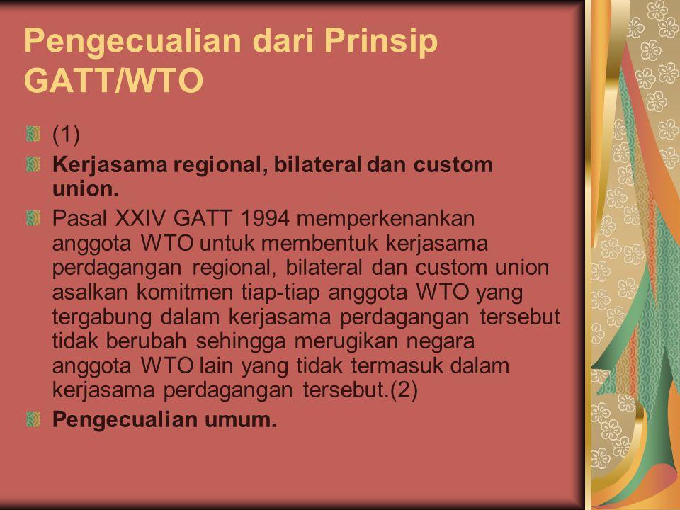 Pengecualian dari Prinsip GATT/WTO
