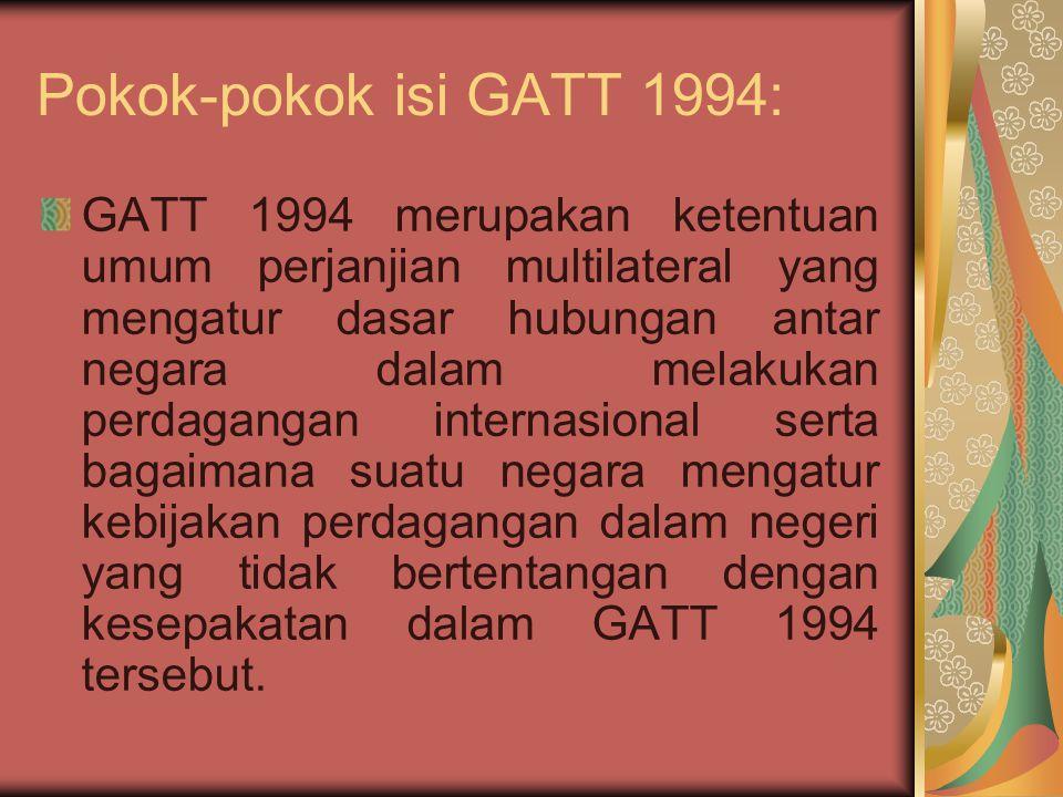 Pokok-pokok isi GATT 1994: