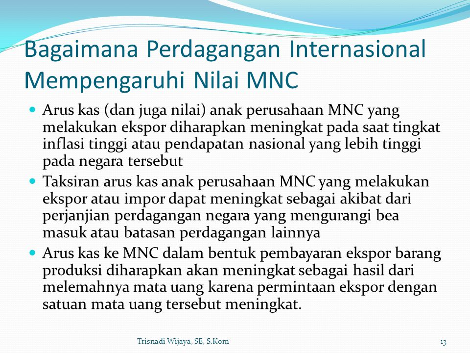 Bagaimana Perdagangan Internasional Mempengaruhi Nilai MNC