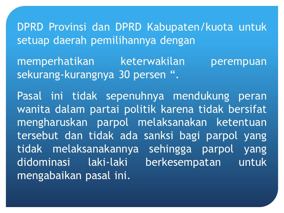 DPRD Provinsi dan DPRD Kabupaten/kuota untuk setuap daerah pemilihannya dengan