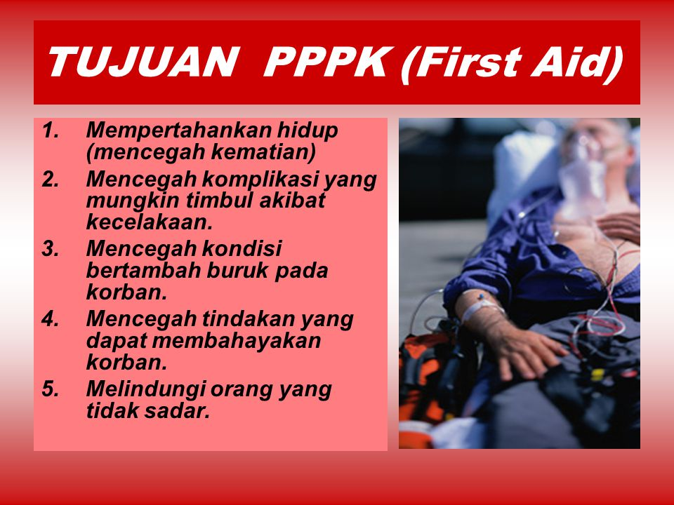 TUJUAN PPPK (First Aid)
