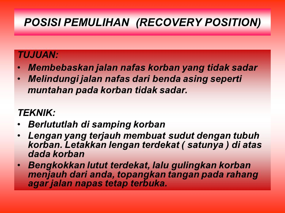 POSISI PEMULIHAN (RECOVERY POSITION)