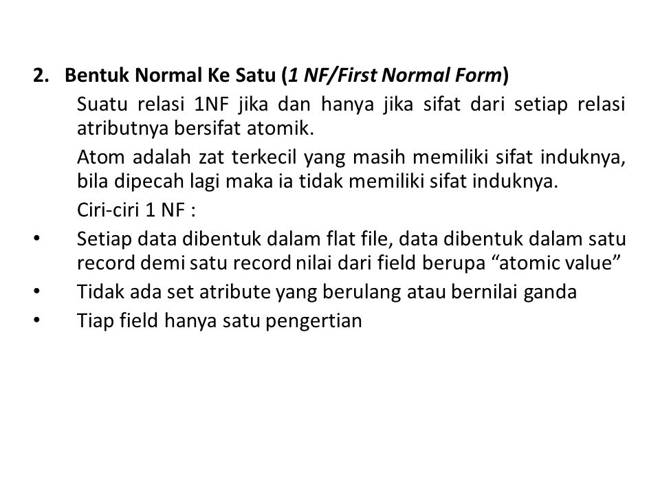 2. Bentuk Normal Ke Satu (1 NF/First Normal Form)