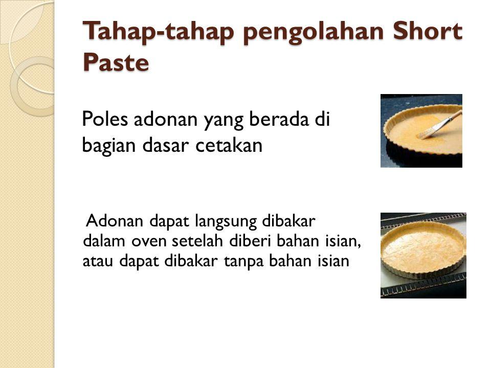 Tahap-tahap pengolahan Short Paste