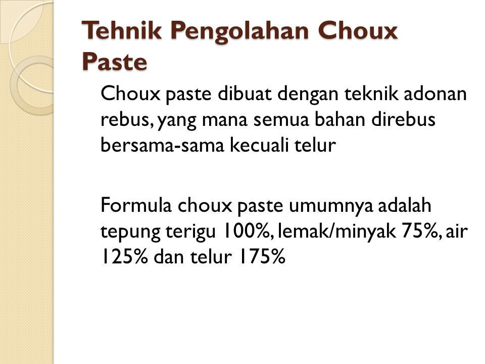 Tehnik Pengolahan Choux Paste