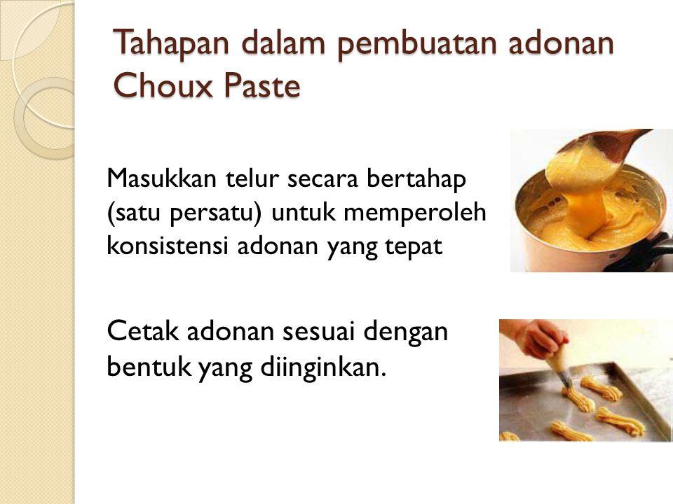 Tahapan dalam pembuatan adonan Choux Paste