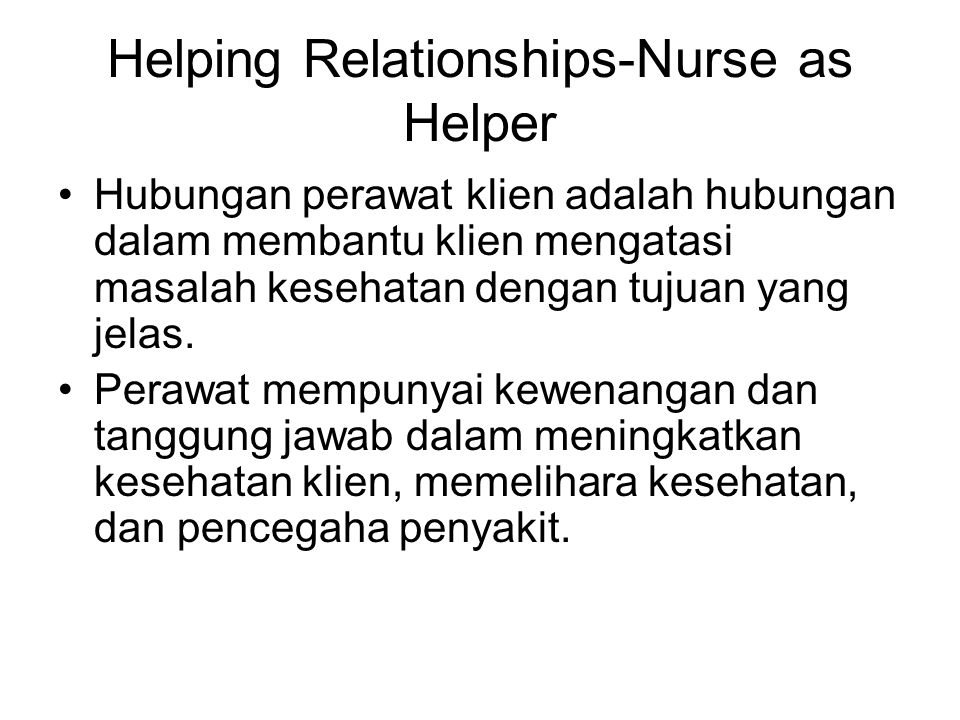 Helping Relationships-Nurse as Helper