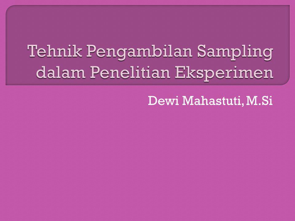 Tehnik Pengambilan Sampling dalam Penelitian Eksperimen