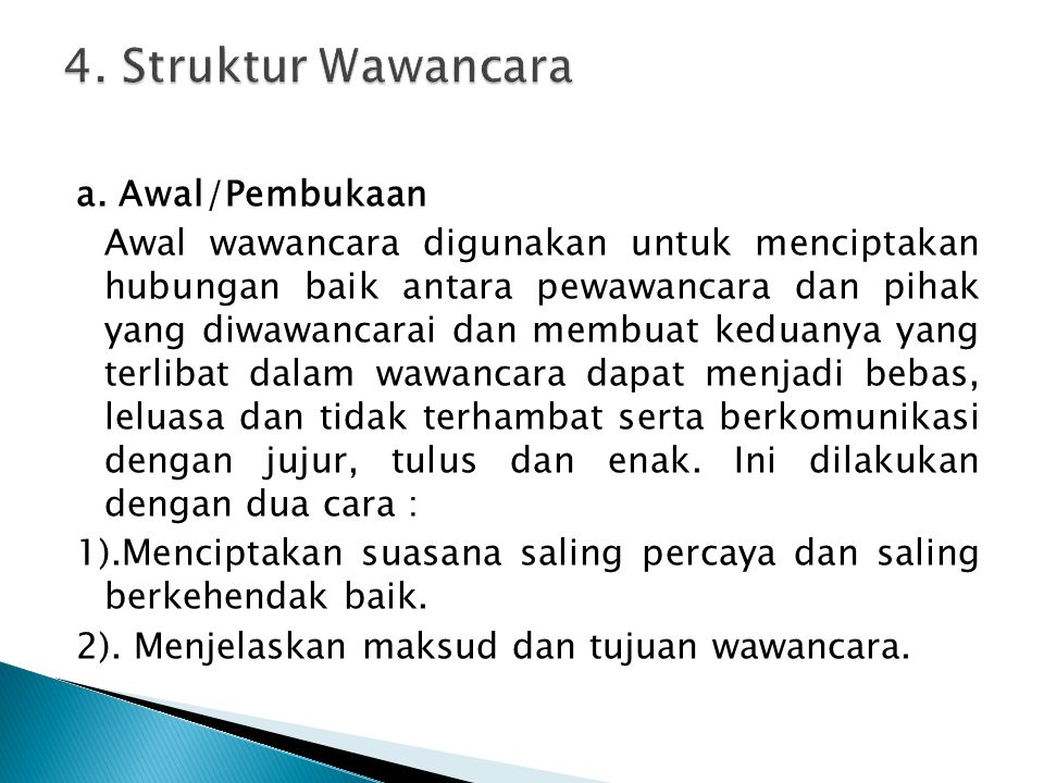 4. Struktur Wawancara a. Awal/Pembukaan
