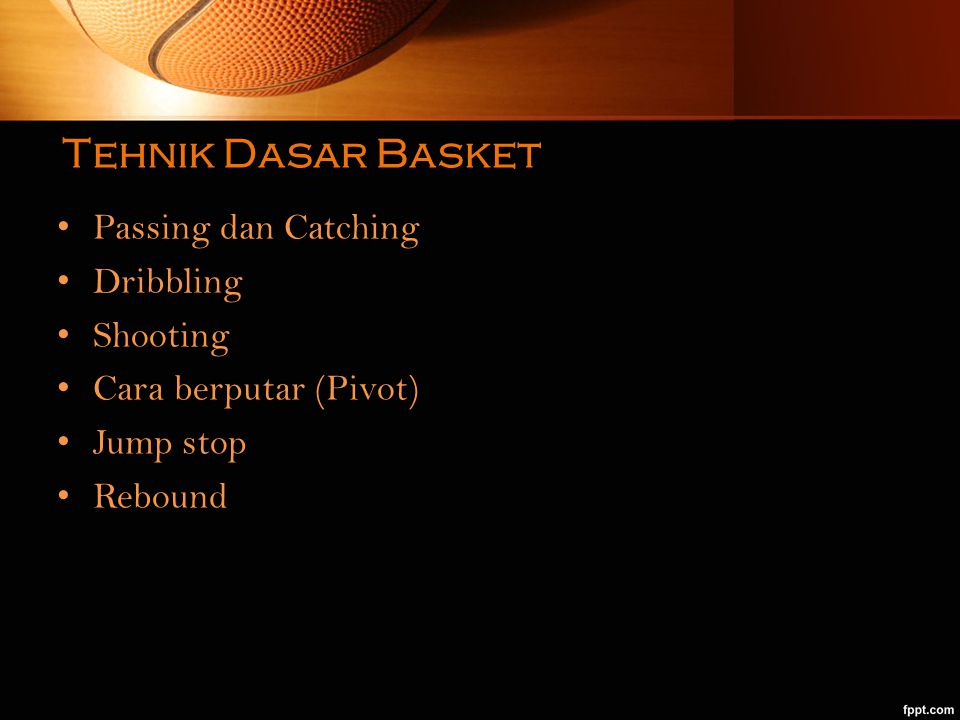 Tehnik Dasar Basket Passing dan Catching Dribbling Shooting