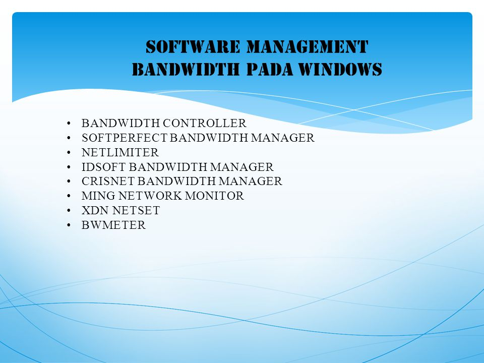 SOFTWARE MANAGEMENT BANDWIDTH PADA WINDOWS