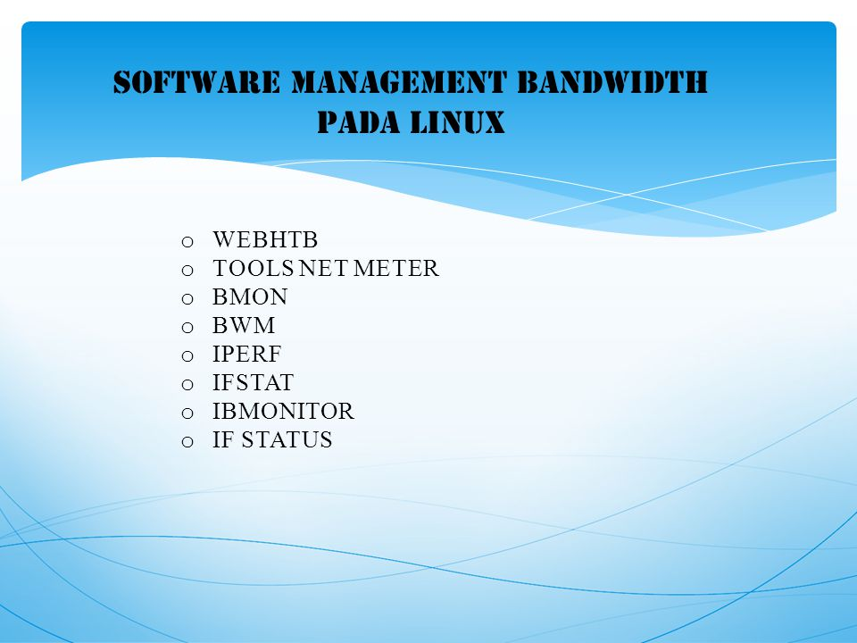 SOFTWARE MANAGEMENT BANDWIDTH PADA linux