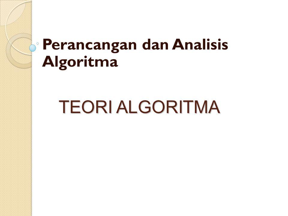 Perancangan dan Analisis Algoritma