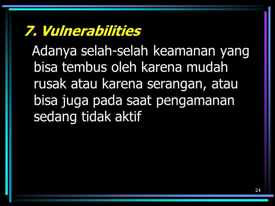 7. Vulnerabilities