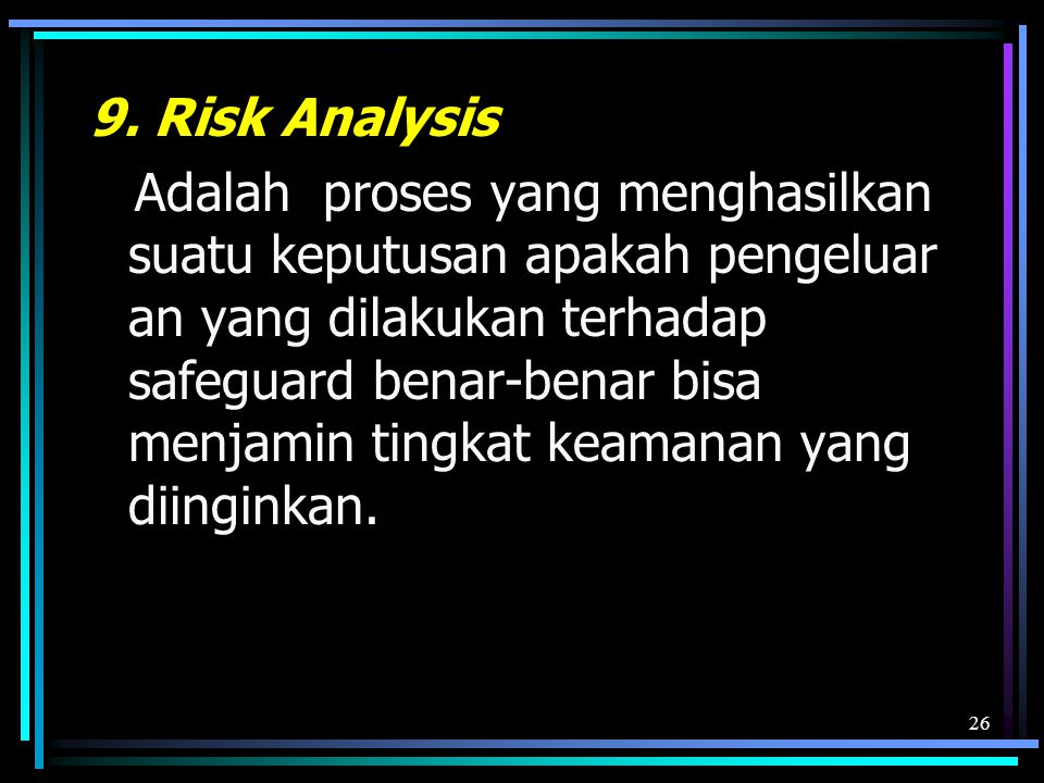 9. Risk Analysis