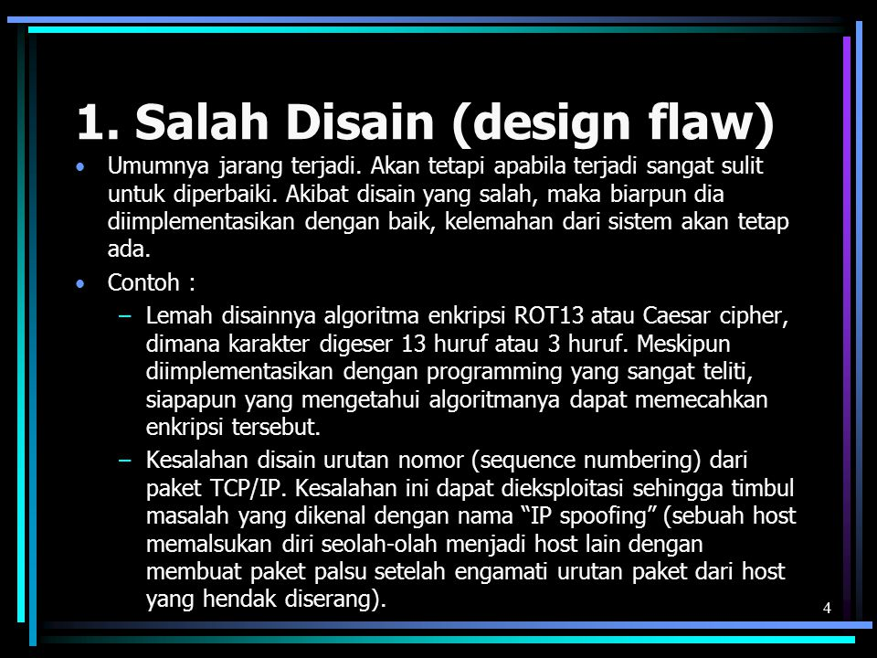 1. Salah Disain (design flaw)
