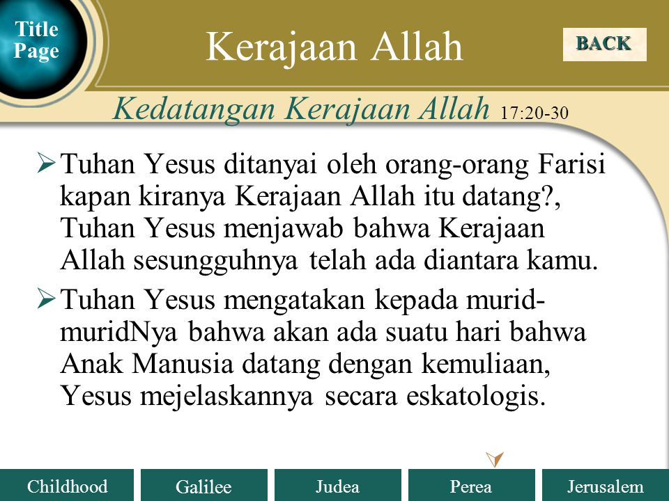 Kerajaan Allah Kedatangan Kerajaan Allah 17:20-30