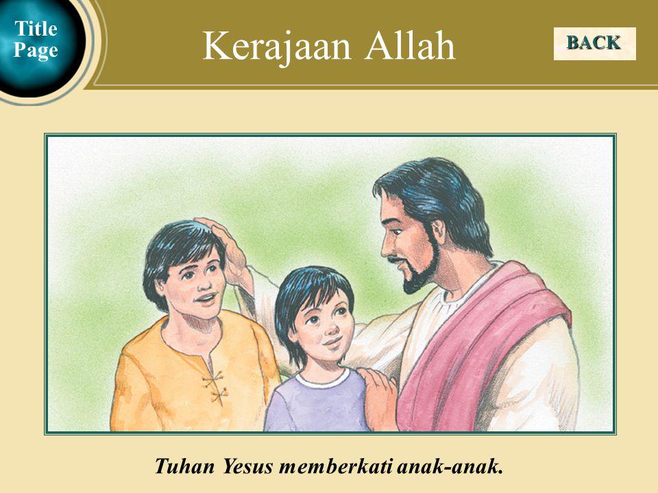 Tuhan Yesus memberkati anak-anak.