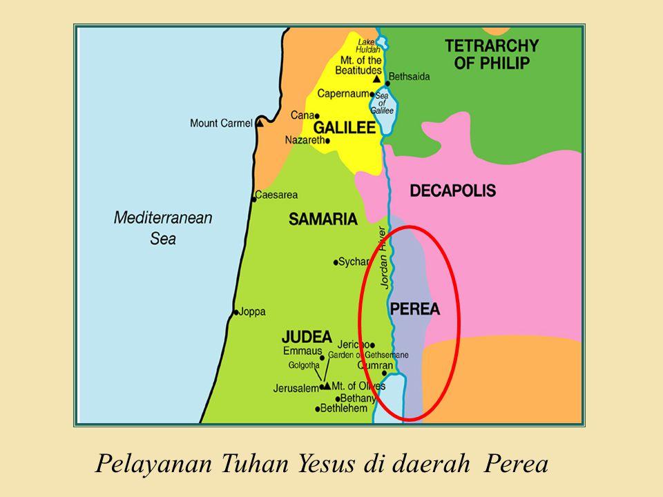 Pelayanan Tuhan Yesus di daerah Perea