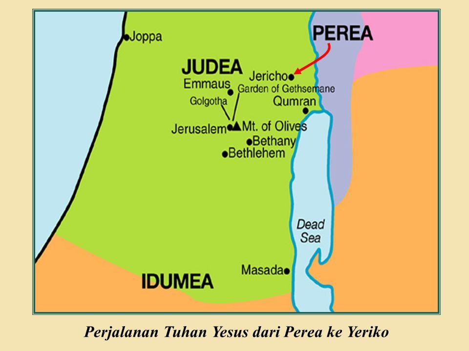 Perjalanan Tuhan Yesus dari Perea ke Yeriko