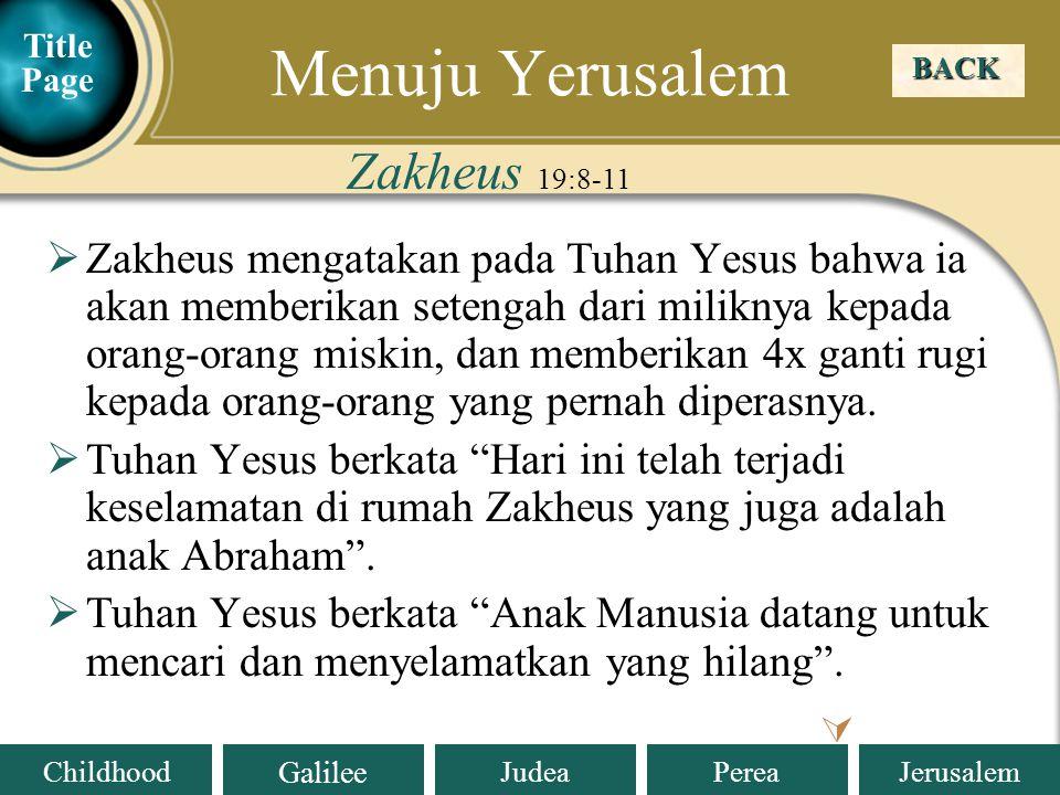 Menuju Yerusalem Zakheus 19:8-11