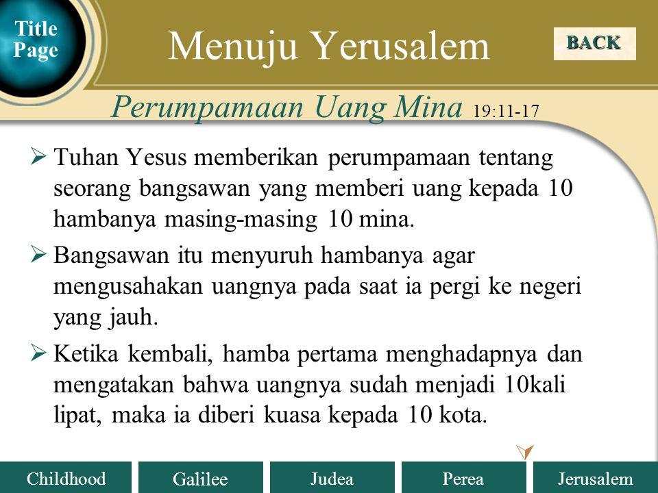 Menuju Yerusalem Perumpamaan Uang Mina 19:11-17