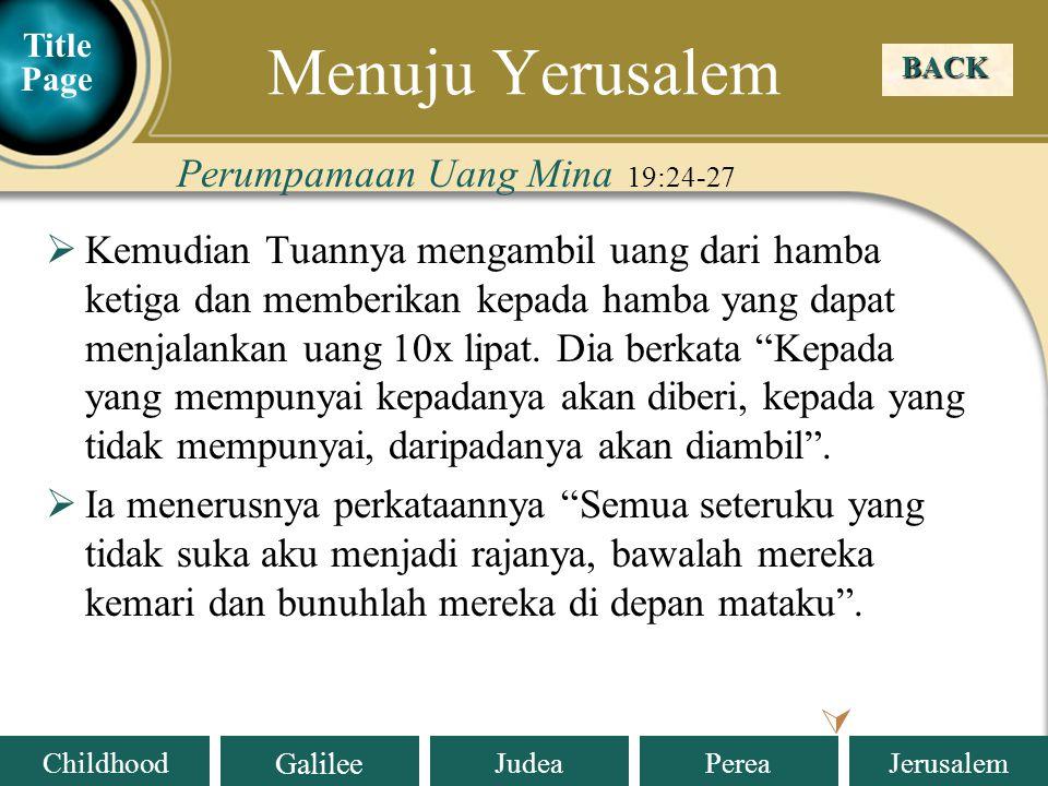 Menuju Yerusalem Perumpamaan Uang Mina 19:24-27