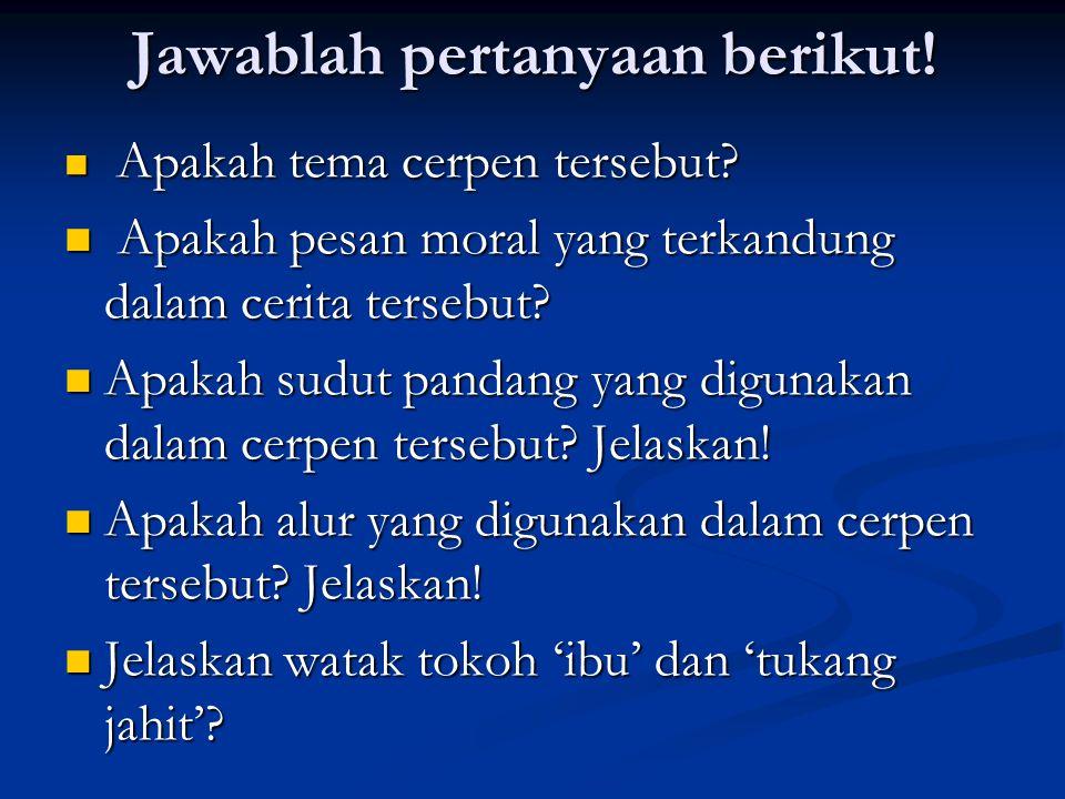 Jawablah pertanyaan berikut!