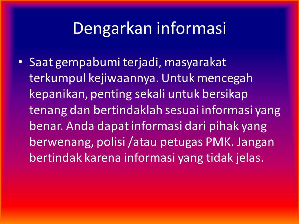 Dengarkan informasi