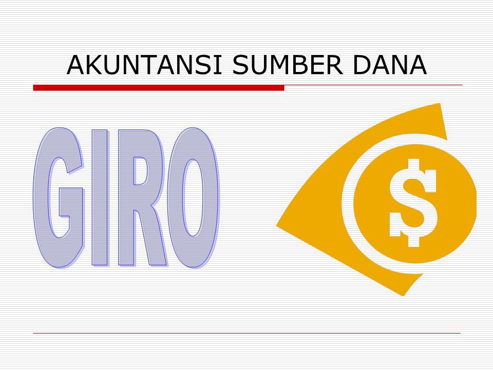 AKUNTANSI SUMBER DANA GIRO