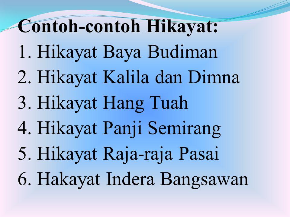 Contoh-contoh Hikayat: 1. Hikayat Baya Budiman 2