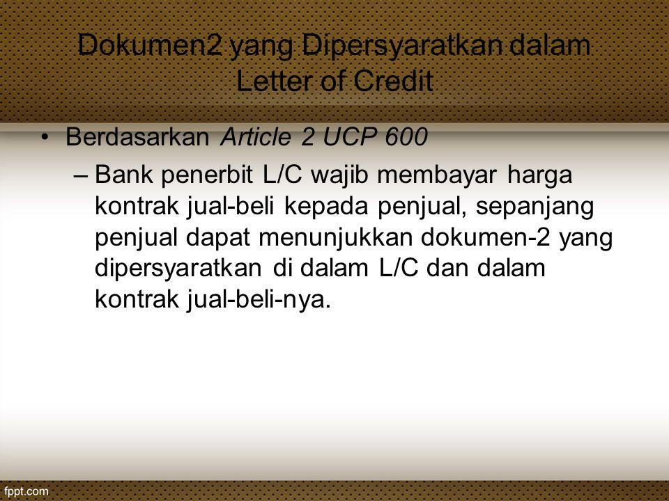 Dokumen2 yang Dipersyaratkan dalam Letter of Credit