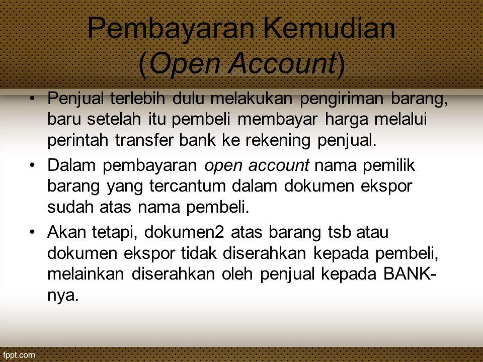 Pembayaran Kemudian (Open Account)